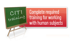 Complete required  training for working with human subjects
